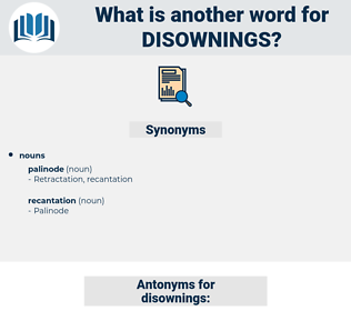 disownings, synonym disownings, another word for disownings, words like disownings, thesaurus disownings