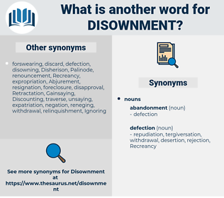 disownment, synonym disownment, another word for disownment, words like disownment, thesaurus disownment