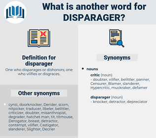 disparager, synonym disparager, another word for disparager, words like disparager, thesaurus disparager