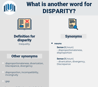 disparity, synonym disparity, another word for disparity, words like disparity, thesaurus disparity