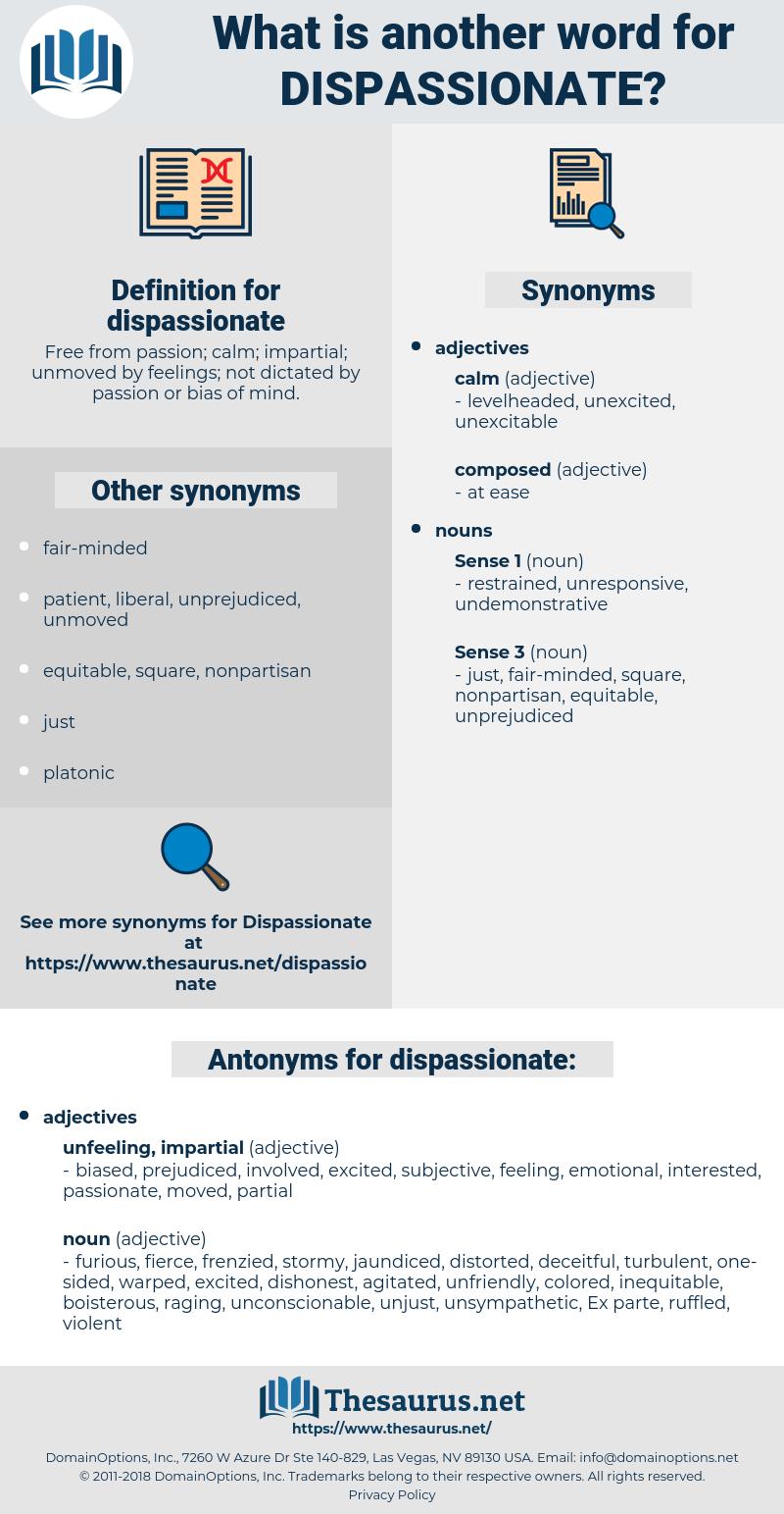 dispassionate, synonym dispassionate, another word for dispassionate, words like dispassionate, thesaurus dispassionate