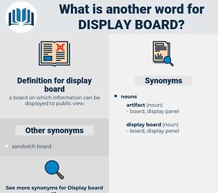 display board, synonym display board, another word for display board, words like display board, thesaurus display board