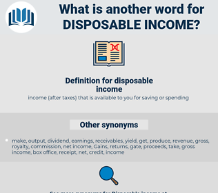 disposable income, synonym disposable income, another word for disposable income, words like disposable income, thesaurus disposable income