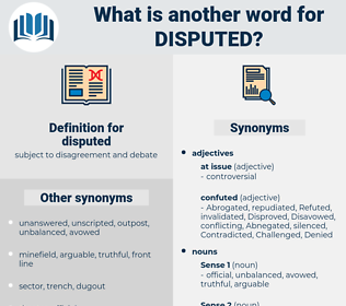 disputed, synonym disputed, another word for disputed, words like disputed, thesaurus disputed