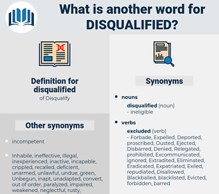 disqualified, synonym disqualified, another word for disqualified, words like disqualified, thesaurus disqualified