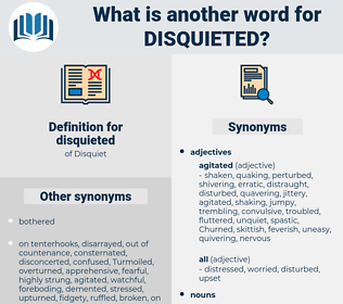 disquieted, synonym disquieted, another word for disquieted, words like disquieted, thesaurus disquieted
