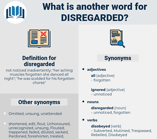 disregarded, synonym disregarded, another word for disregarded, words like disregarded, thesaurus disregarded