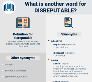 disreputable, synonym disreputable, another word for disreputable, words like disreputable, thesaurus disreputable