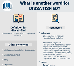 dissatisfied, synonym dissatisfied, another word for dissatisfied, words like dissatisfied, thesaurus dissatisfied
