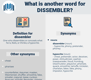 dissembler, synonym dissembler, another word for dissembler, words like dissembler, thesaurus dissembler