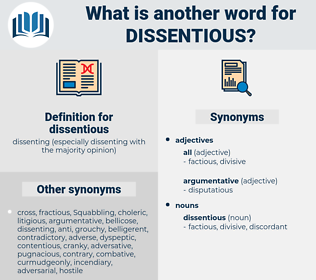 dissentious, synonym dissentious, another word for dissentious, words like dissentious, thesaurus dissentious