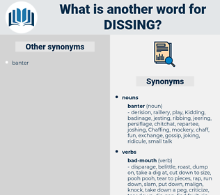 dissing, synonym dissing, another word for dissing, words like dissing, thesaurus dissing