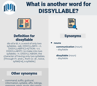 dissyllable, synonym dissyllable, another word for dissyllable, words like dissyllable, thesaurus dissyllable