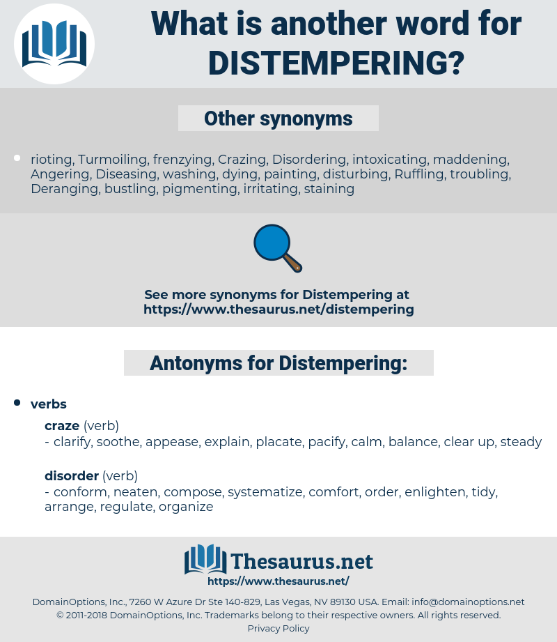 Distempering, synonym Distempering, another word for Distempering, words like Distempering, thesaurus Distempering