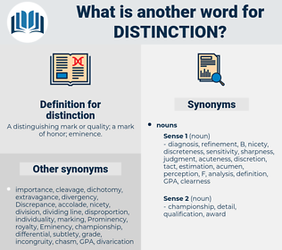 distinction, synonym distinction, another word for distinction, words like distinction, thesaurus distinction