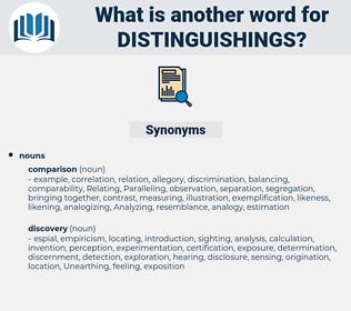 distinguishings, synonym distinguishings, another word for distinguishings, words like distinguishings, thesaurus distinguishings