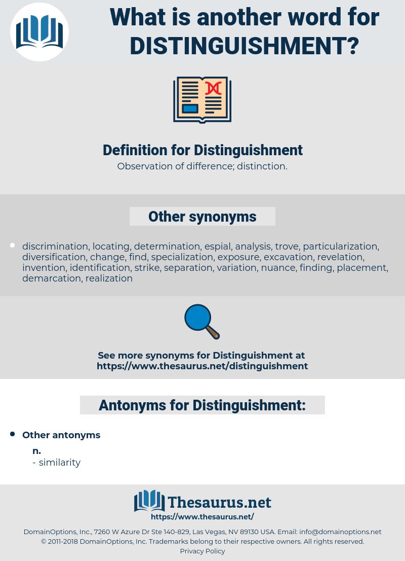 Distinguishment, synonym Distinguishment, another word for Distinguishment, words like Distinguishment, thesaurus Distinguishment