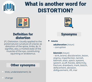 distortion, synonym distortion, another word for distortion, words like distortion, thesaurus distortion