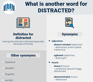 distracted, synonym distracted, another word for distracted, words like distracted, thesaurus distracted
