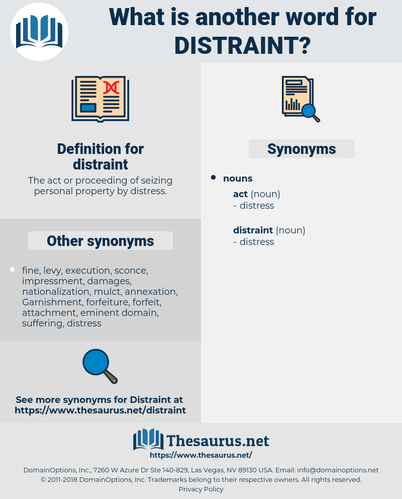 distraint, synonym distraint, another word for distraint, words like distraint, thesaurus distraint