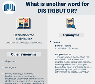 distributor, synonym distributor, another word for distributor, words like distributor, thesaurus distributor