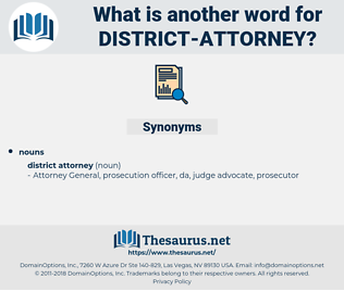 district attorney, synonym district attorney, another word for district attorney, words like district attorney, thesaurus district attorney
