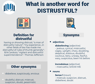 distrustful, synonym distrustful, another word for distrustful, words like distrustful, thesaurus distrustful