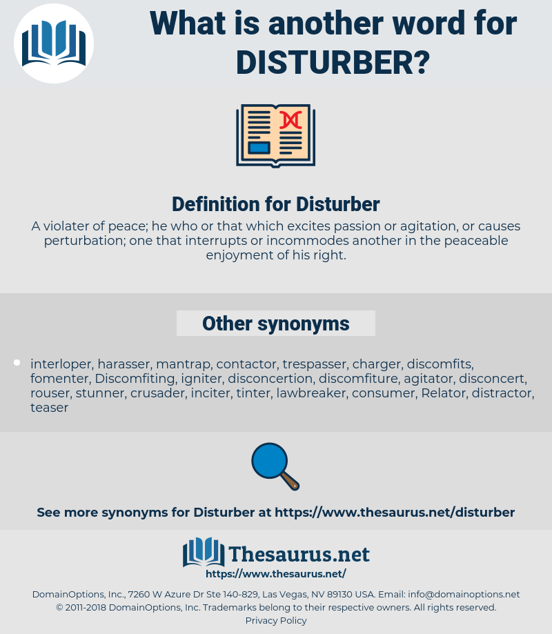 Disturber, synonym Disturber, another word for Disturber, words like Disturber, thesaurus Disturber