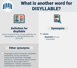 disyllable, synonym disyllable, another word for disyllable, words like disyllable, thesaurus disyllable