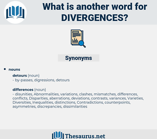 divergences, synonym divergences, another word for divergences, words like divergences, thesaurus divergences