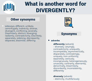 divergently, synonym divergently, another word for divergently, words like divergently, thesaurus divergently