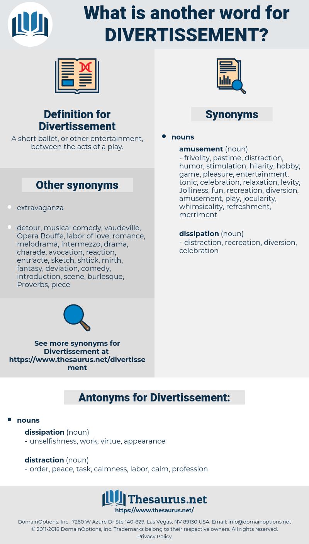 Divertissement, synonym Divertissement, another word for Divertissement, words like Divertissement, thesaurus Divertissement
