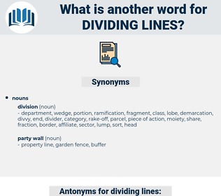 dividing lines, synonym dividing lines, another word for dividing lines, words like dividing lines, thesaurus dividing lines