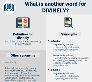 divinely, synonym divinely, another word for divinely, words like divinely, thesaurus divinely