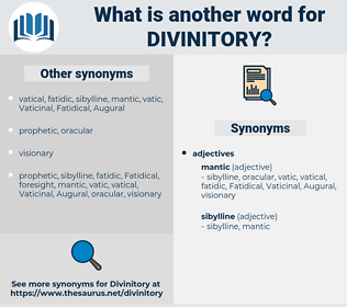 divinitory, synonym divinitory, another word for divinitory, words like divinitory, thesaurus divinitory