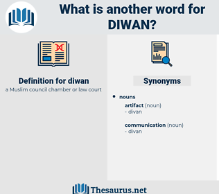 diwan, synonym diwan, another word for diwan, words like diwan, thesaurus diwan