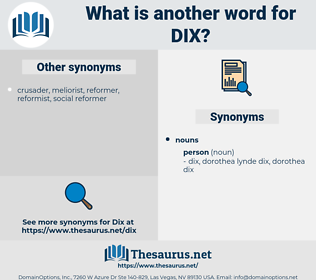 dix, synonym dix, another word for dix, words like dix, thesaurus dix