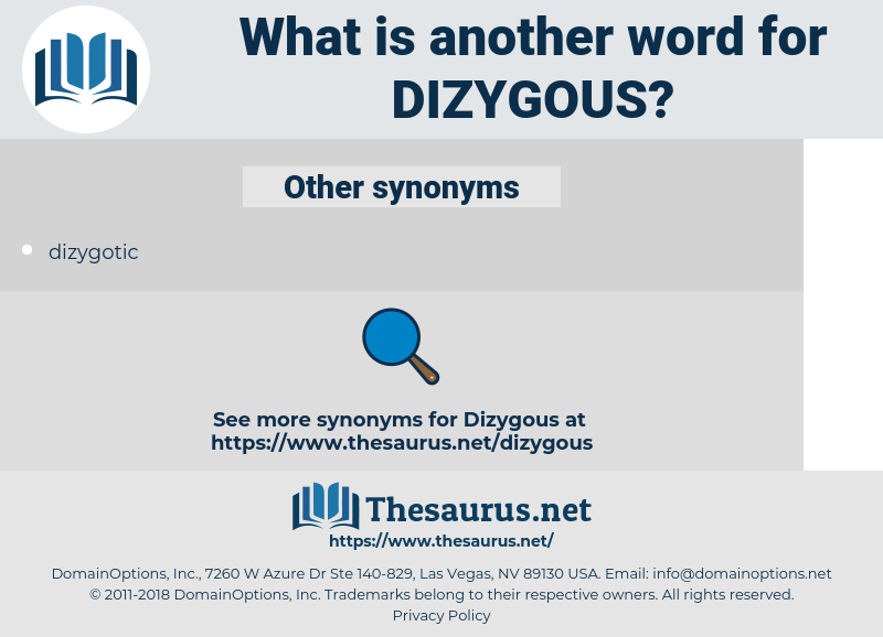 dizygous, synonym dizygous, another word for dizygous, words like dizygous, thesaurus dizygous