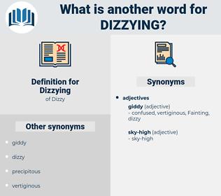 Dizzying, synonym Dizzying, another word for Dizzying, words like Dizzying, thesaurus Dizzying