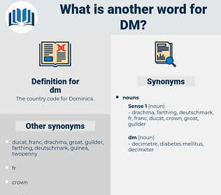 dm, synonym dm, another word for dm, words like dm, thesaurus dm