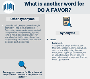 do a favor, synonym do a favor, another word for do a favor, words like do a favor, thesaurus do a favor