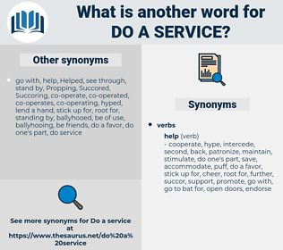 do a service, synonym do a service, another word for do a service, words like do a service, thesaurus do a service