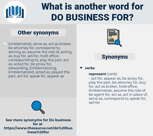 do business for, synonym do business for, another word for do business for, words like do business for, thesaurus do business for