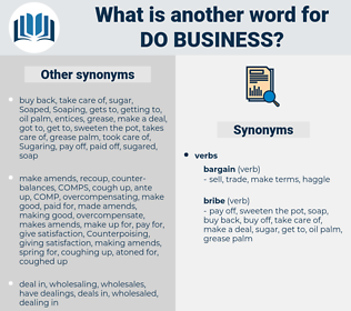 do business, synonym do business, another word for do business, words like do business, thesaurus do business
