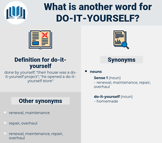 do-it-yourself, synonym do-it-yourself, another word for do-it-yourself, words like do-it-yourself, thesaurus do-it-yourself