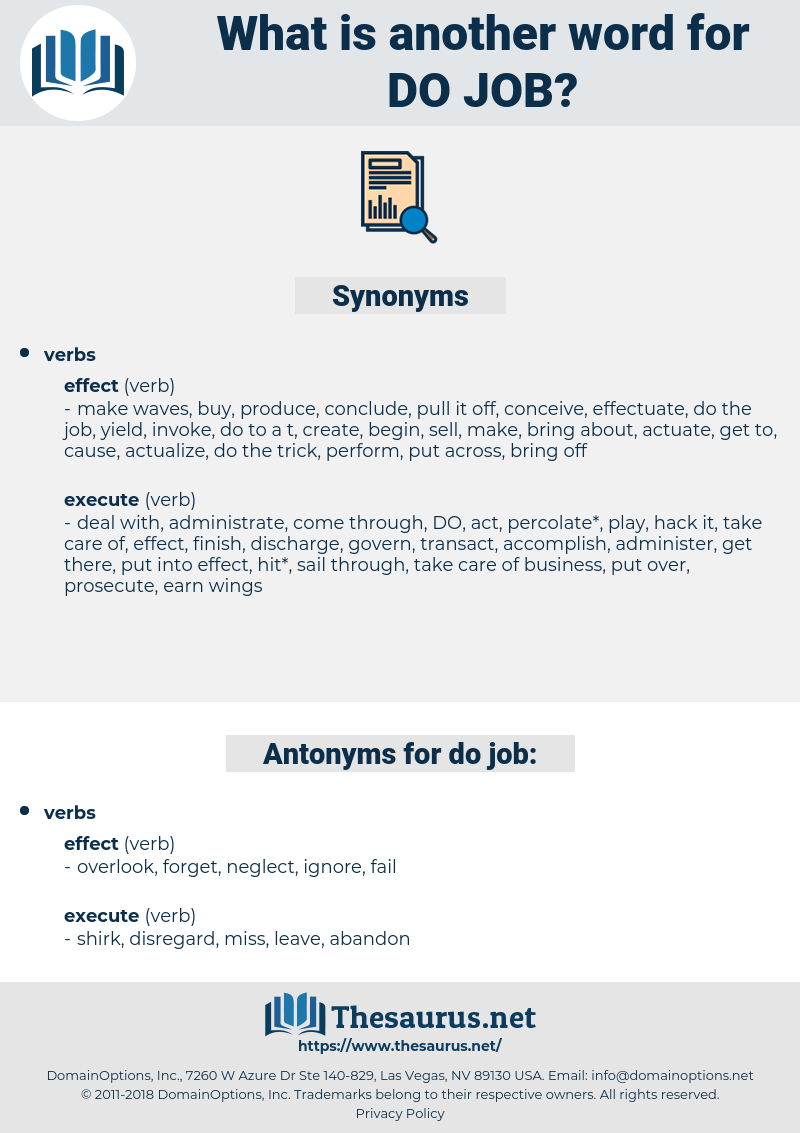 do job, synonym do job, another word for do job, words like do job, thesaurus do job