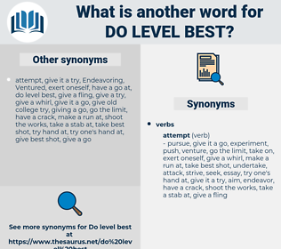 do level best, synonym do level best, another word for do level best, words like do level best, thesaurus do level best