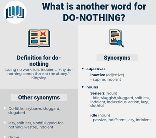 do nothing, synonym do nothing, another word for do nothing, words like do nothing, thesaurus do nothing