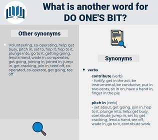 do one's bit, synonym do one's bit, another word for do one's bit, words like do one's bit, thesaurus do one's bit