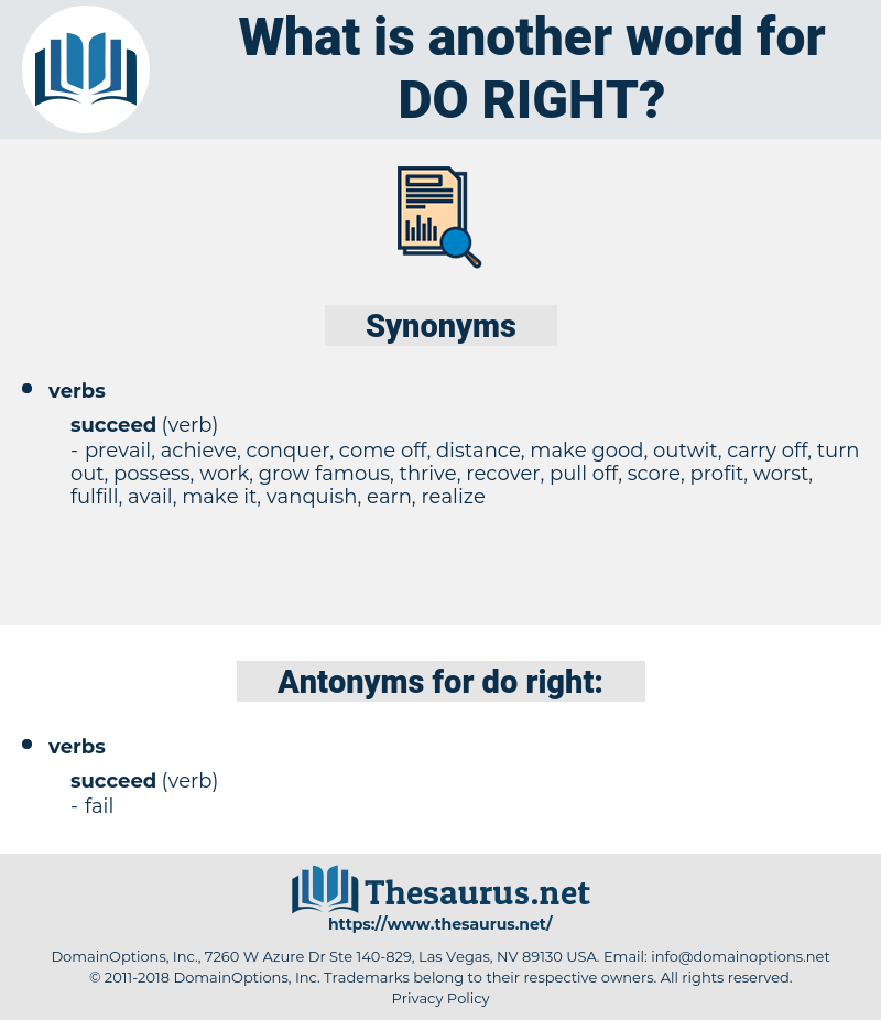 do right, synonym do right, another word for do right, words like do right, thesaurus do right